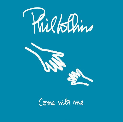 Phil Collins альбом Come With Me