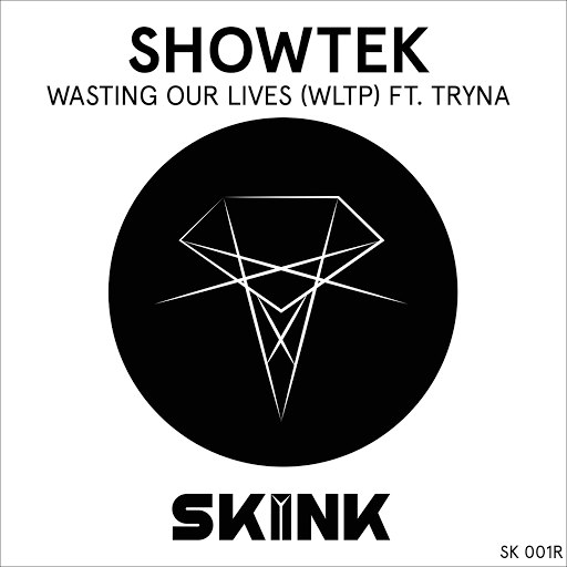 Showtek альбом Wasting Our Lives (WLTP) ft. Tryna