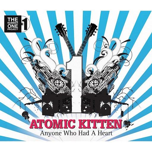 Atomic Kitten альбом Anyone Who Had A Heart