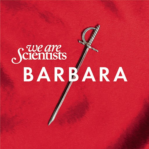 We Are Scientists альбом Barbara
