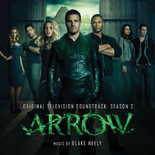 Blake Neely альбом Arrow: Season 2 (Original Television Soundtrack)