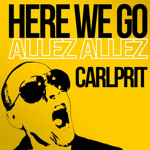 Carlprit альбом Here We Go (Allez allez)