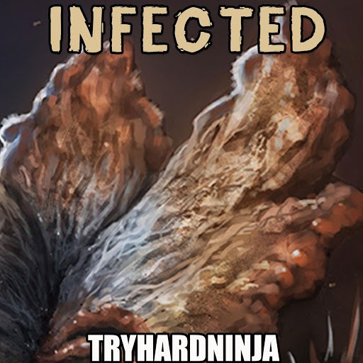 TryHardNinja альбом Infected