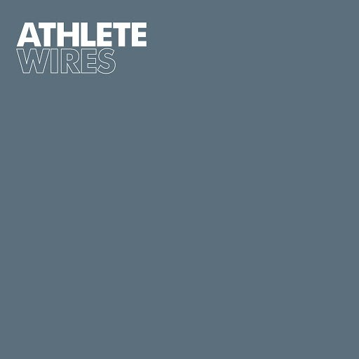 Athlete альбом Wires