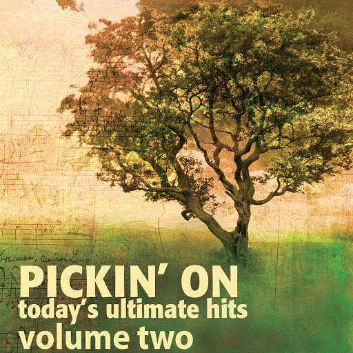 Pickin' On Series альбом Pickin' on Today's Ultimate Hits Volume 2