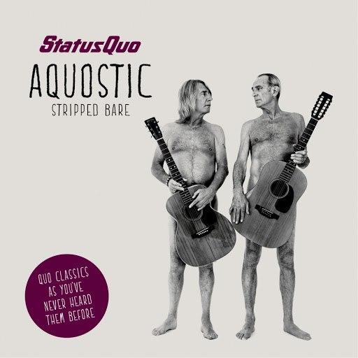 Status Quo альбом Aquostic (Stripped Bare)