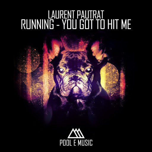Laurent Pautrat альбом Running: You Got to Hit Me