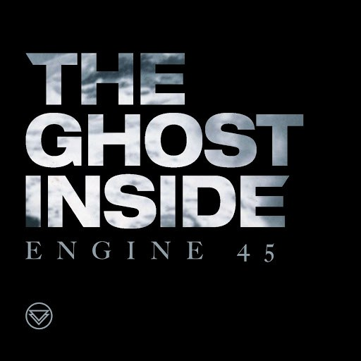 The Ghost Inside альбом Engine 45