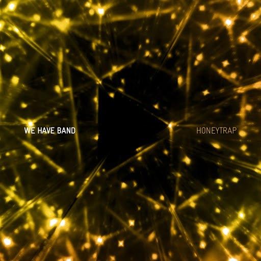We Have Band альбом Honey Trap