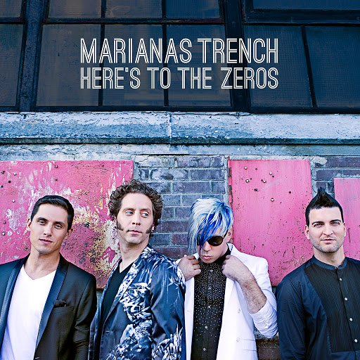 Marianas Trench альбом Here's To The Zeros