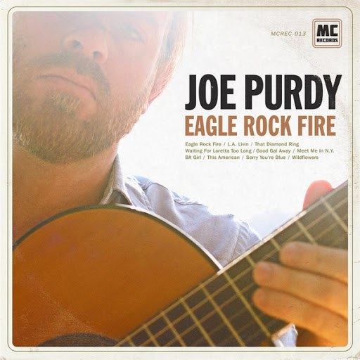 Joe Purdy альбом Eagle Rock Fire