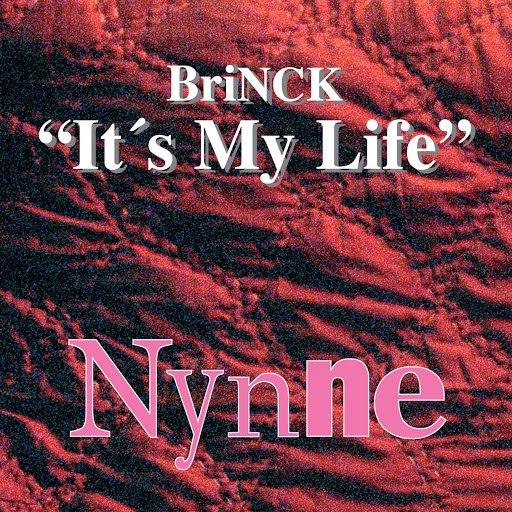 Brinck альбом It's My Life