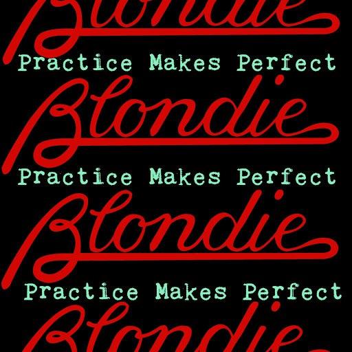 Blondie альбом Practice Makes Perfect