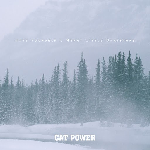 Cat Power альбом Have Yourself A Merry Little Christmas