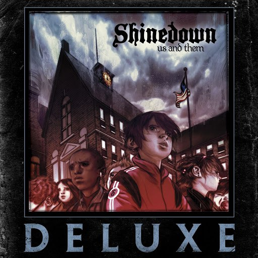 Shinedown альбом Us And Them (Deluxe)