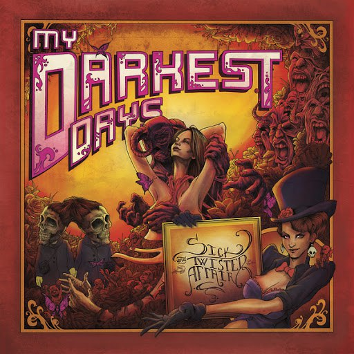 My Darkest Days альбом Sick And Twisted Affair (Deluxe Edition)