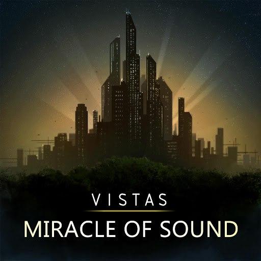 Miracle of Sound альбом Vistas