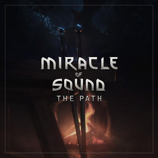 Miracle of Sound альбом The Path
