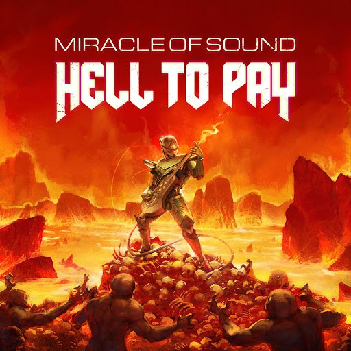 Miracle of Sound альбом Hell to Pay
