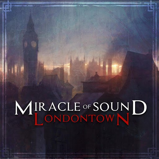 Miracle of Sound альбом London Town