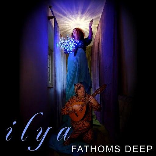 Ilya альбом Fathoms Deep