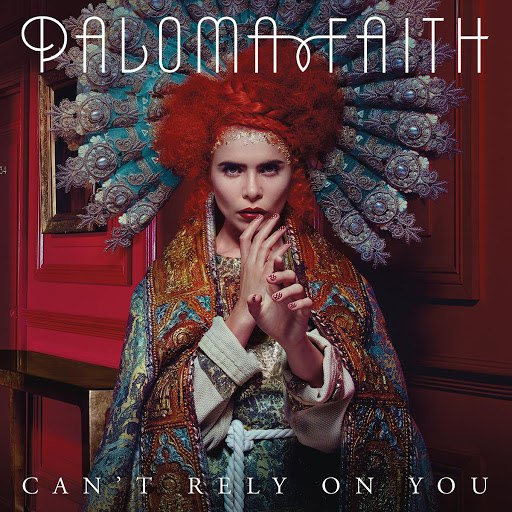 paloma faith альбом Can't Rely on You