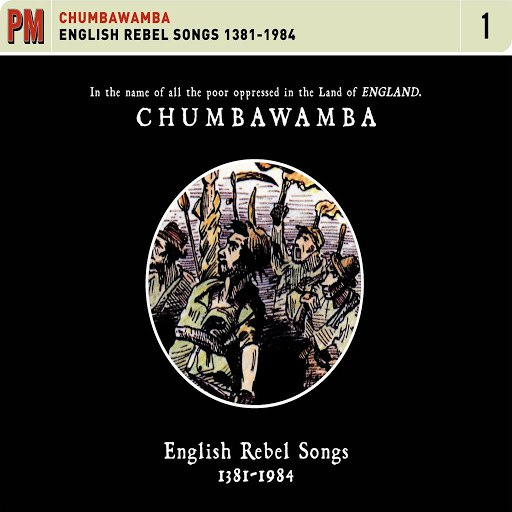 Chumbawamba альбом English Rebel Songs 1381-1984