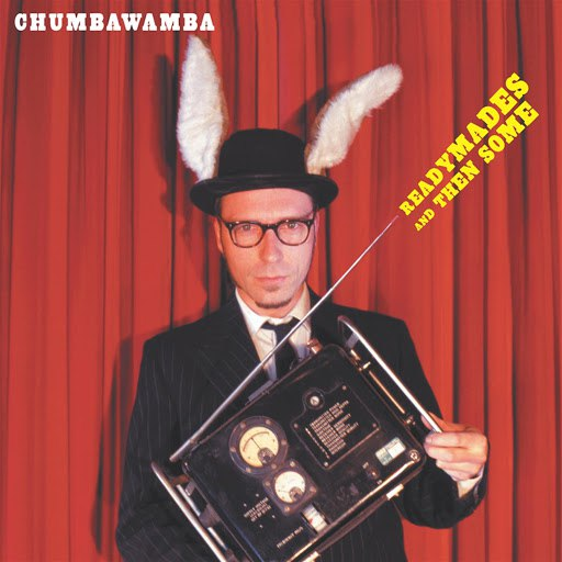 Chumbawamba альбом Readymades And Then Some