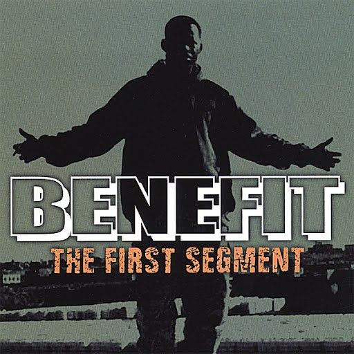 Benefit альбом The First Segment