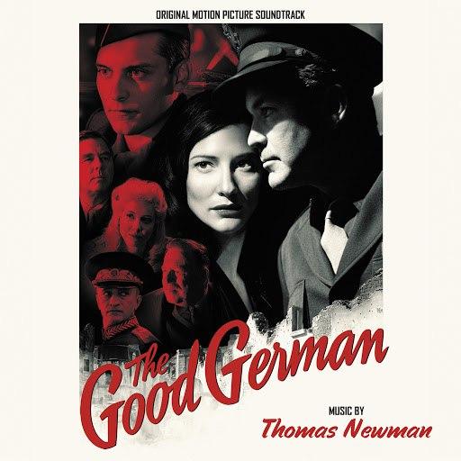 Thomas Newman альбом The Good German (Original Motion Picture Soundtrack)