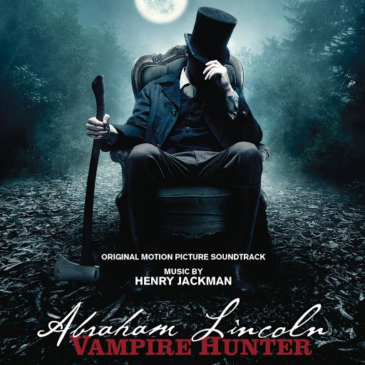 Henry Jackman альбом Abraham Lincoln: Vampire Hunter