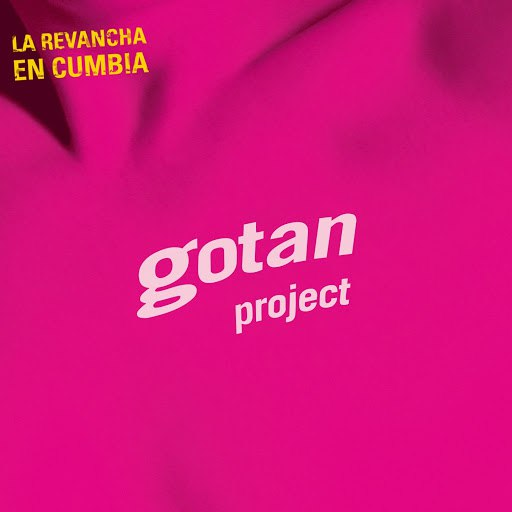 Gotan Project альбом La Revancha En Cumbia