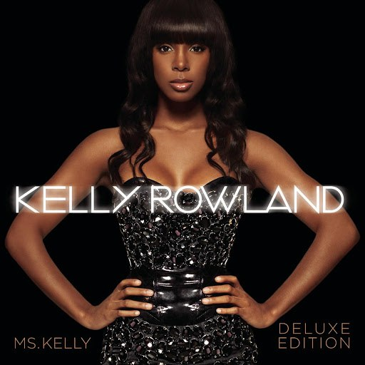 Kelly Rowland альбом Ms. Kelly: Deluxe Edition