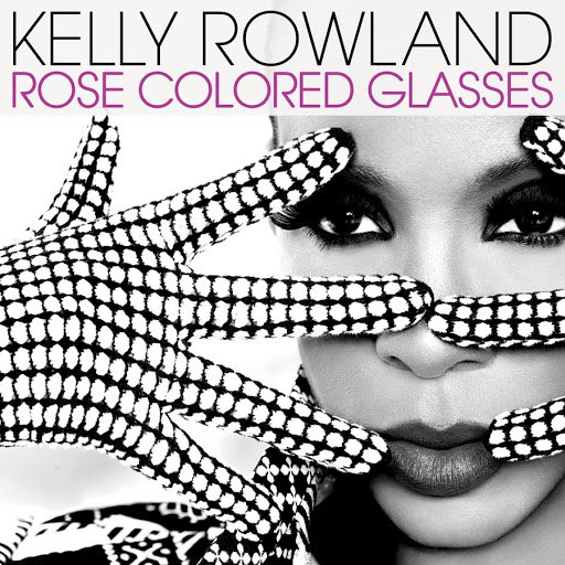 Kelly Rowland альбом Rose Colored Glasses