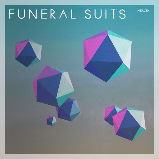 Funeral Suits альбом Health