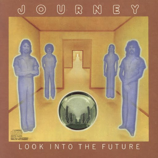 Journey альбом Look Into The Future