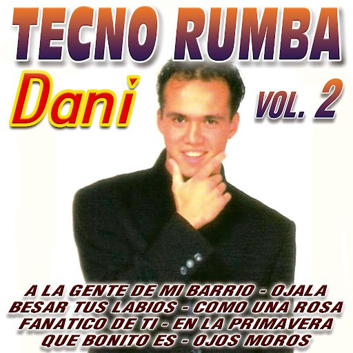 Dani альбом Tecno Rumba Vol. 2