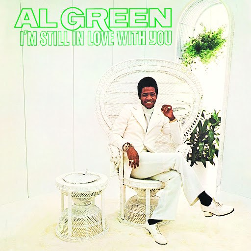 Al Green альбом I'm Still In Love With You