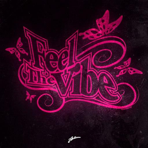 Axwell альбом Feel The Vibe