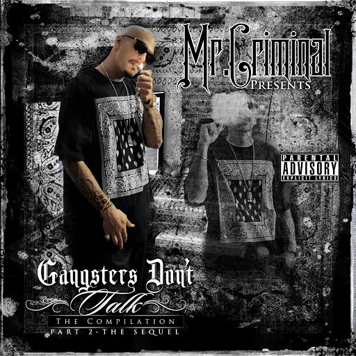 Mr. Criminal альбом Gangsters Don't Talk: Part 2 the Sequel
