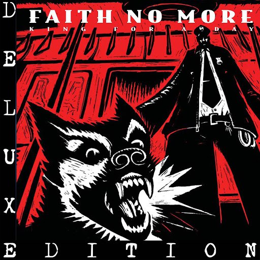 Faith No More альбом King for a Day... Fool for a Lifetime (Remastered) [Deluxe Edition]