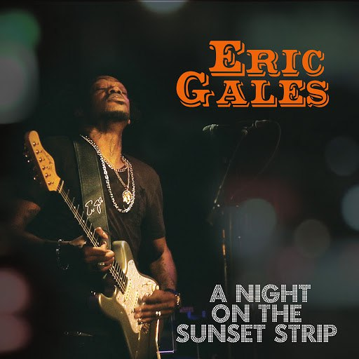 Eric Gales альбом A Night on the Sunset Strip (Live)