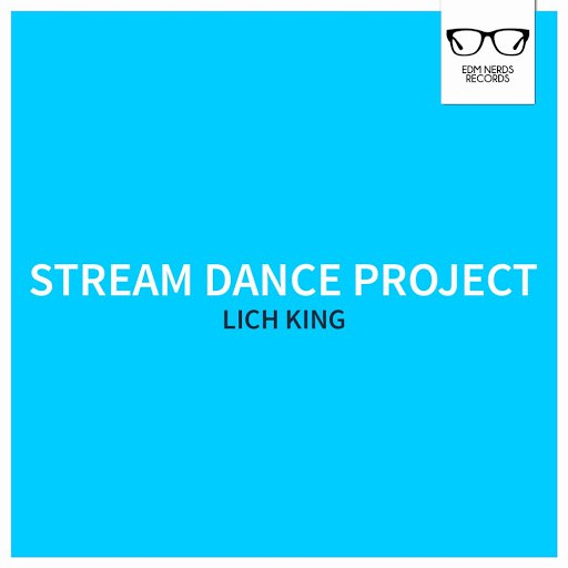 Stream Dance Project альбом Lich King