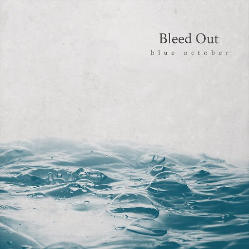Blue October альбом Bleed Out