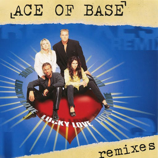 Ace of Base альбом Lucky Love (The Remixes)