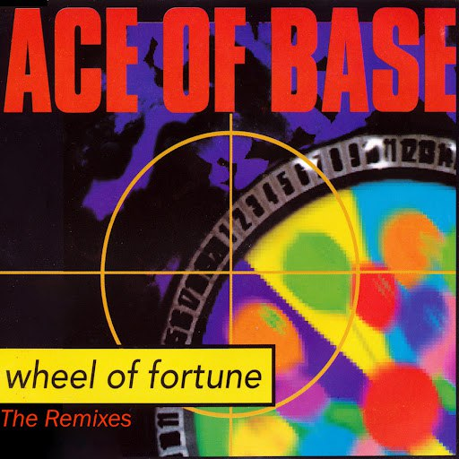 Ace of Base альбом Wheel of Fortune (The Remixes)