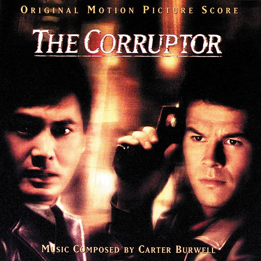 Carter Burwell альбом The Corruptor (Original Motion Picture Score)