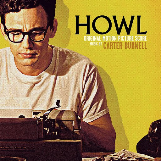Carter Burwell альбом Howl (Original Motion Picture Soundtrack)