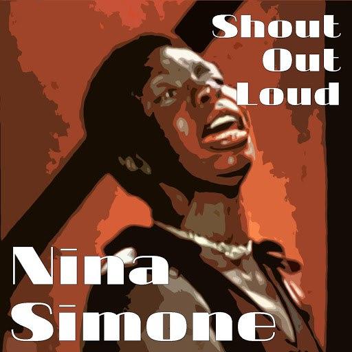 Nina Simone альбом Shout Out Loud