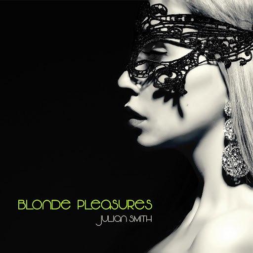 JULIAN SMITH альбом Blonde Pleasures